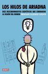 Los hilos de Ariadna - Manuel Lozano Leyva