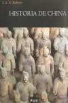 Historia de China - J.A.G. Roberts