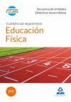 Cuerpo de Maestros Educación Física. Secuencia de Unidades Didacticas Desarrolladas - Ed. MAD