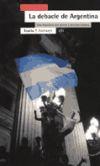 La debacle de Argentina - Carlos Gabetta