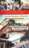 Derechos humanos y desarrollo : justicia universal : el caso latinoamericano - Aranibar Quiroga, Antonio.[et. al]