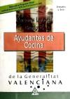 Personal Laboral de la Generalitat Valenciana. Ayudantes de Cocina.Temario y Test - Ed. MAD