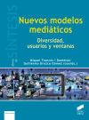 NUEVOS MODELOS MEDIATICOS - Francés i Domènec, Miquel; Orozco Gómez, Guillermo