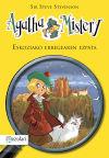 Agatha Mistery. Ezkoziako erregearen ezpata