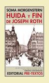 Huida y fin de Joseph Roth - Soma Morgenstern