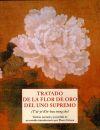 Tratado de la flor de oro del uno supremo - Grison, Pierre (ed. lit.)