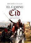 El camino del Cid - José Manuel Lechado