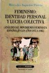 Feminismo: Identidad personal y lucha colectiva (Análisis del movimiento feminista español en los años 1975 a 1985) - Agustín Parra, M