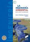 La ingeniería ambiental. Entre el reto y la oportunidad. - Rodríguez Jiménez, Juan J.
