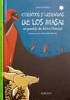 MASAI, CUENTOS Y LEYENDAS DE LOS . - Faraggi, Anne W.; Boutin, Anne-Lise; Mendo, Miguel Ángel