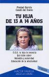 Tu hija de 13 a 14 años - Cueto Braña, Candi del; García García, Piedad