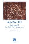 Cuadernos de Serafino Gubbio operador - Pirandello, Luigi