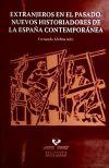 EXTRANJEROS EN EL PASADO NUEVOS HISTORIADORES DE ESPA¥A CONT - MOLINA APARICIO,FERNANDO