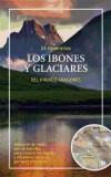 Los ibones y glaciares del Pirineo aragonés : 24 itinerarios - VV.AA.