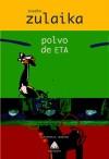 Polvo de ETA - Zulaika, Joseba