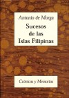 Sucesos de las Islas Filipinas - Morga, Antonio de