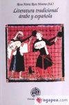 Literatura tradicional árabe y española - Ruiz Moreno, Rosa María