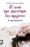 El sexo que queremos las mujeres: Y cómo disfrutarlo - Sánchez Martín, Carme