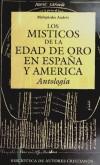 Los místicos de la Edad de Oro en España y América: Antología - Melquiades Andrés