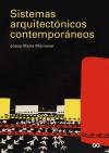 Sistemas arquitectónicos contemporáneos - Josep Maria Montaner