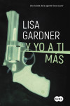 Y yo a ti más (Serie Tessa Leoni 1) - Gardner, Lisa