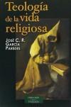 Teología de la vida religiosa - José Cristo Rey García Paredes