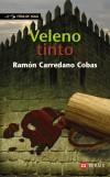 Veleno tinto - Ramón Carredano Cobas