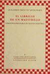 Orientaciones para los nuevos maestros : el librillo de un maestrillo - Sáenz de Santa María, Guillermo