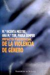Impacto psicosocial de la violencia de género - M. Vicenta Mestre, Ana M. Tur, Paula Semper