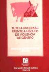 Tutela procesal frente a hechos de violencia de género - Gómez Colomer, Juan Luis, Et Al.