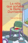 La niña que soñaba la Bella Durmiente - Barnes, Gabriel