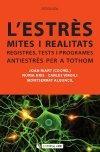 L' estrès: mites i realitats. Registres, tests: Joan Riart ,