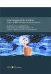 Convergencia de medios: Legorburu Hortelano, José
