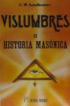 VISLUMBRES DE HISTORIA MASÓNICA: LEADBEATER, C. W.