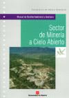 SECTOR DE MINERÍA A CIELO ABIERTO (MANUAL: COMUNIDAD DE MADRID