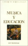 Música y educación: Maneveau, Guy