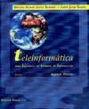 Teleinformática para Ingenieros en Sistemas de información, 2ª ed. (2 vols.) (...