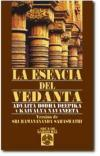 La esencia del Vedanta: Advaita Bodha Deepika y Kaivalya Navaneeta. Versión de Sri Ramananda Samasu