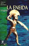 LA ENEIDA, Clásicos de la Literatura (D): Virgilio Marón, Publio