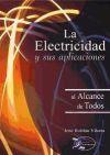 La electricidad y sus aplicaciones: Roldán Viloria, José