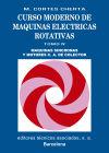 Volumen 4. Máquinas sincronas y motores c.a. de colector: Cortes Cherta, Manuel