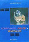 Homeopatía, color y minerales: CALLAO MARTÍNEZ, José