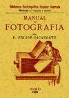 Manual de fotografía: Picatoste, Felipe