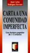 Carta a una comunidad imperfecta. Lectura popular: JUAN CARLOS RODRÍGUEZ