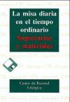 MISA DIARIA EN EL TIEMPO ORDINARIO, LA: Lligadas Vendrell, Josep