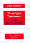 El Antiguo Testamento: guía para su lectura: Bordonau Ibern, Eliseu