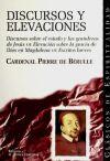 Discursos y elevaciones : discurso sobre el: Bérulle, Pierre De;