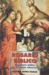 Rosario bíblico: comentario bíblico de los veinte: Muñoz Iglesias, Salvador