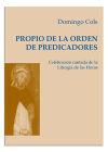 PROPIO DE LA ORDEN DE PREDICADORES, EL: Cols i Puig, Domènec