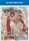 EN LA ENTRAÑA DE LA MARIOLOGIA: MONTES-PERAL, LUIS ANGEL